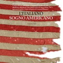 L'italiano Sogno Americano